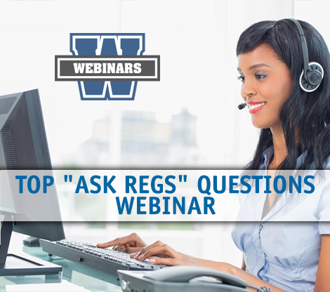 Top Ask Regs Questions Webinar