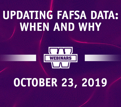Updating FAFSA Data: When and Why
